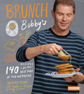 Brunch at Bobbys 140 Recipes for the Best Part of the Weekend