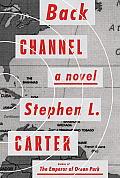 Back Channel A novel