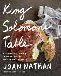 King Solomons Table A Culinary Exploration of Jewish Cooking from Around the World