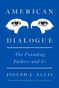 American Dialogue The Founders & Us