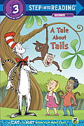 Tale About Tails Dr Seuss Level 3 Cat in the Hat Knows Alot About That