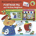 Richard Scarrys Postman Pig & His Busy Neighbors