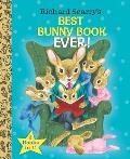 Richard Scarrys Best Bunny Book Ever Richard Scarry
