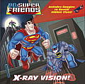 X Ray Vision DC Super Friends