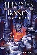 Thrones & Bones 01 Frostborn