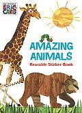 Amazing Animals the World of Eric Carle