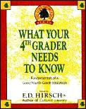 What Your Fourth Grader Needs To Know 1st Edition