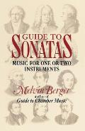 Guide to Sonatas: Music for One or Two Instruments