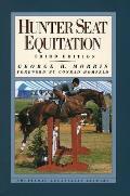 Hunter Seat Equitation 3rd Edition