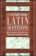Anchor Book Of Latin Quotations With