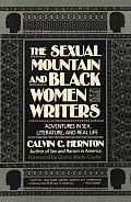 The Sexual Mountain and Black Women Writers: Adventures in Sex, Literature, and Real Life