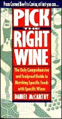 Pick The Right Wine The Only Comprehensive
