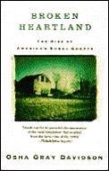 Broken Heartland The Rise Of Americas Rural Ghetto