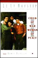 Child Of War Woman Of Peace