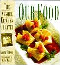 Our Food The Kosher Kitchen Updated
