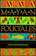Mayan Folktales Folklore From Lake Atitl