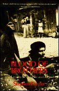 Blood Of Brothers Life & War In Nicaragua