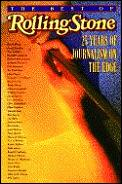 Best Of Rolling Stone 25 Years Of Journalism on the Edge