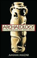 Archaeology of the Land of the Bible 10000 586 BCE