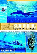 Swimming for Total Fitness Updated Edition