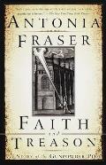 Faith & Treason The Story of the Gunpowder Plot