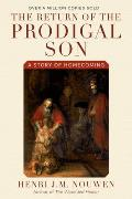 Return Of The Prodigal Son A Story Of Homecoming