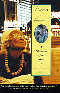 Aama in America A Pilgrimage of the Heart