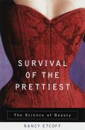 Survival Of The Prettiest The Science Of