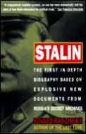 Stalin The First In Depth Biography Based on Explosive New Documents from Russias Secret Archives