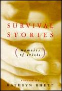 Survival Stories Memoirs Of Crisis