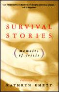 Survival Stories Memoirs Of Crisis