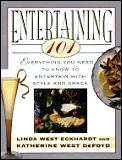Entertaining 101 Everything You Need To Know to Entertain with Style & Grace