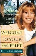Welcome To Your Facelift What To Expect
