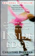 Inside Edge A Revealing Journey Into the Secret World of Figure Skating
