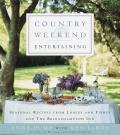 Country Weekend Entertaining Seasonal recipes from loaves & fishes & the Bridgehampton Inn