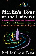 Merlins Tour Of The Universe A Skywatche