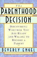Parenthood Decision Deciding Whether Y