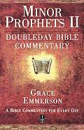 Minor Prophets II Nahum Habakkuk Zephaniah Haggai Zechariah Malachi Doubleday Bible Commentary