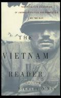 Vietnam Reader The Definitive Collection of Fiction & Nonfiction on the War
