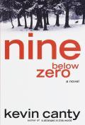 Nine Below Zero - Signed Edition