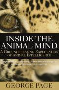 Inside the Animal Mind A Groundbreaking Exploration of Animal Intelligence