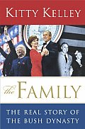 Family The Real Story Of The Bush Dynast