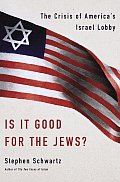 Is It Good For The Jews The Crisis Of Am