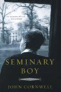 Seminary Boy A Memoir