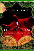 Other Islam Sufism & the Road to Global Harmony