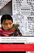 Factory Girls From Village to City in a Changing China