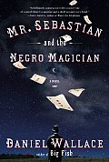 Mr Sebastian & The Negro Magician