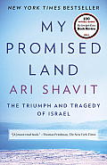 My Promised Land The Triumph & Tragedy of Israel