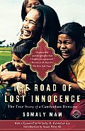 Road of Lost Innocence The True Story of a Cambodian Heroine