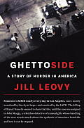 Ghettoside A True Story of Murder in America